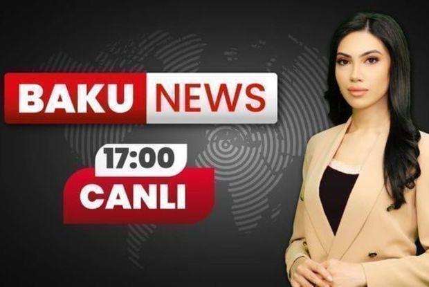 Rusiya gəmiləri Azərbaycana niyə gəlib? - Xəbərlərin 17:00 buraxılışı
